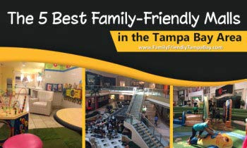 The Five Best Family-Friendly Malls in the Tampa Bay Area
