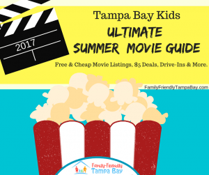 Tampa Bay Guide to Free & Cheap Summer Movies for Kids & Families