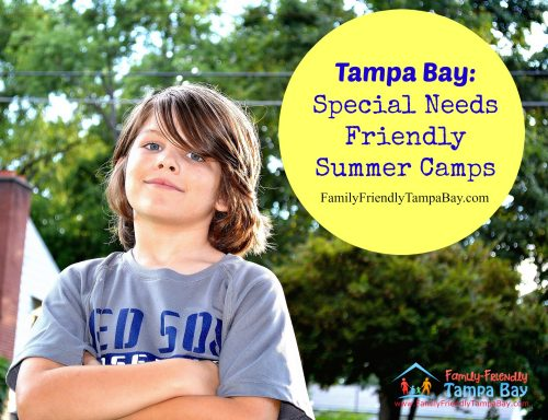 Tampa Area: Special Needs Friendly Summer Camps & Programs