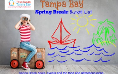 20+ Spring Break Bucket List Locations for Tampa Families