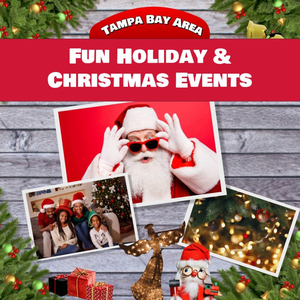 Christmas Events In Tampa Bay 2021 Fun Holiday Christmas Events For Tampa Bay Area Families Family Friendly Tampa Bay